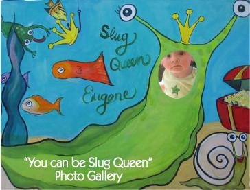 Baby Slug Queen from the photo gallery